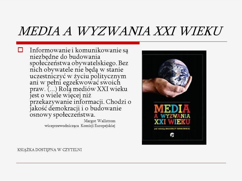 MEDIA A WYZWANIA XXI WIEKU