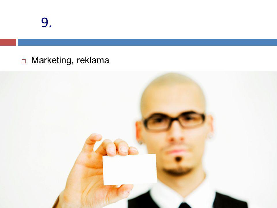 9. Marketing, reklama