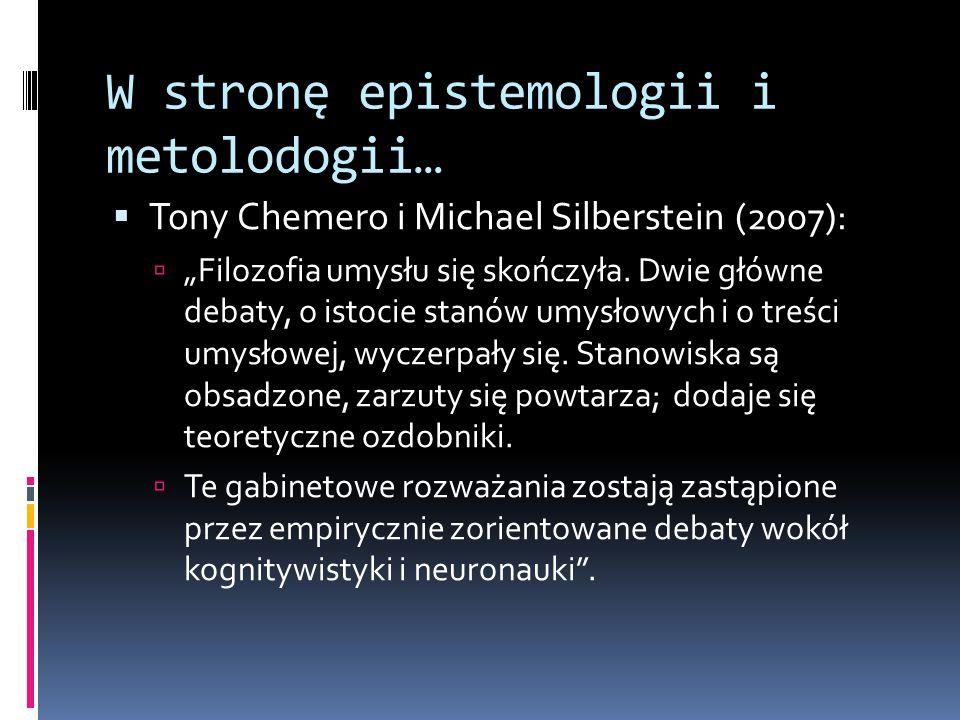 W stronę epistemologii i metolodogii…
