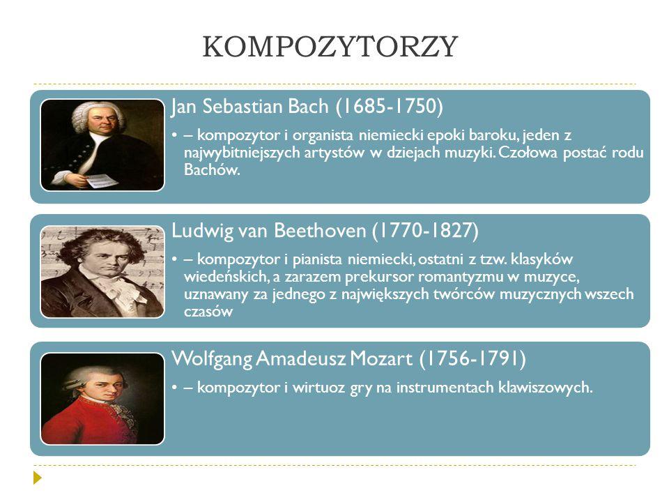 KOMPOZYTORZY Jan Sebastian Bach (1685-1750)