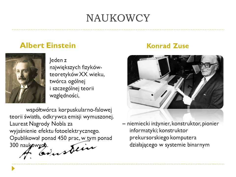 NAUKOWCY Albert Einstein Konrad Zuse