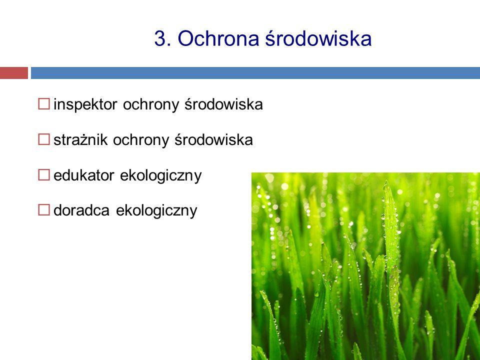 3. Ochrona środowiska inspektor ochrony środowiska