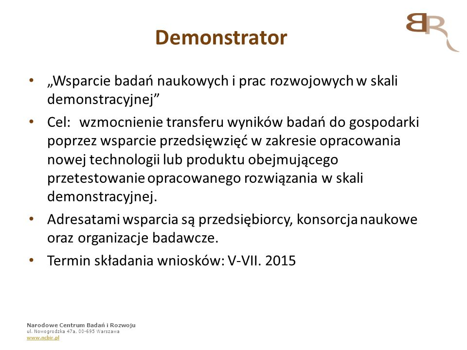 """Demonstrator """"Wsparcie badań naukowych i prac rozwojowych w skali demonstracyjnej"""