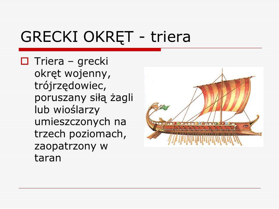 GRECKI OKRĘT - triera