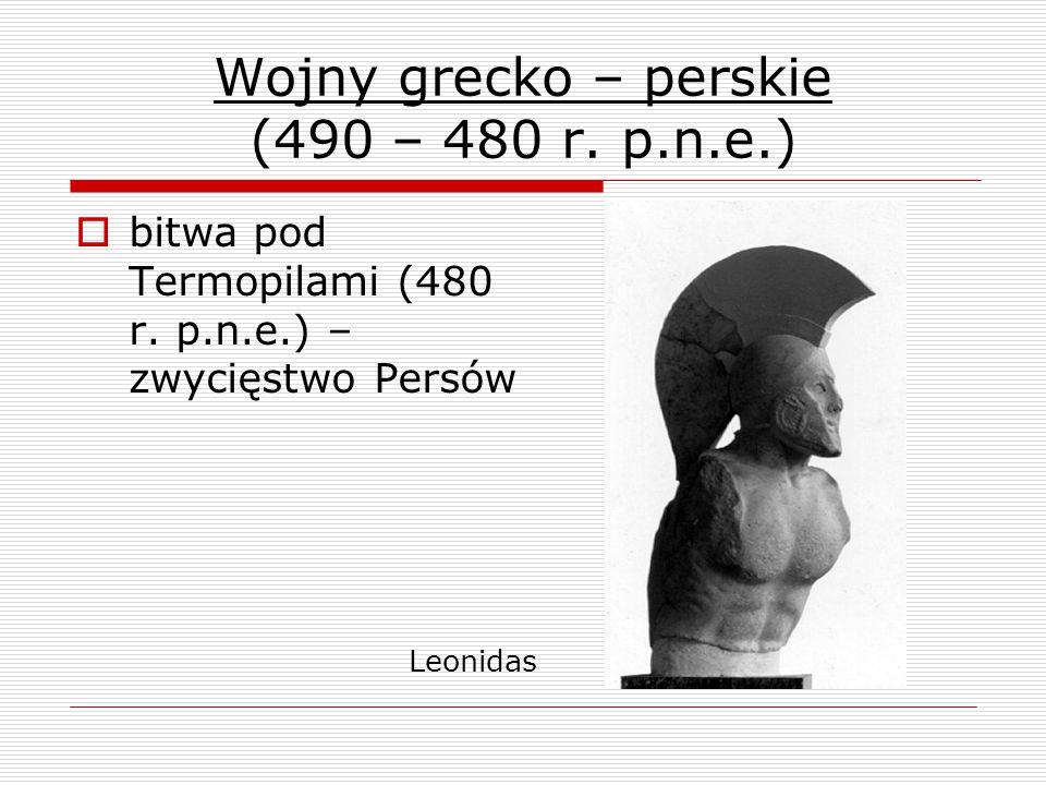 Wojny grecko – perskie (490 – 480 r. p.n.e.)