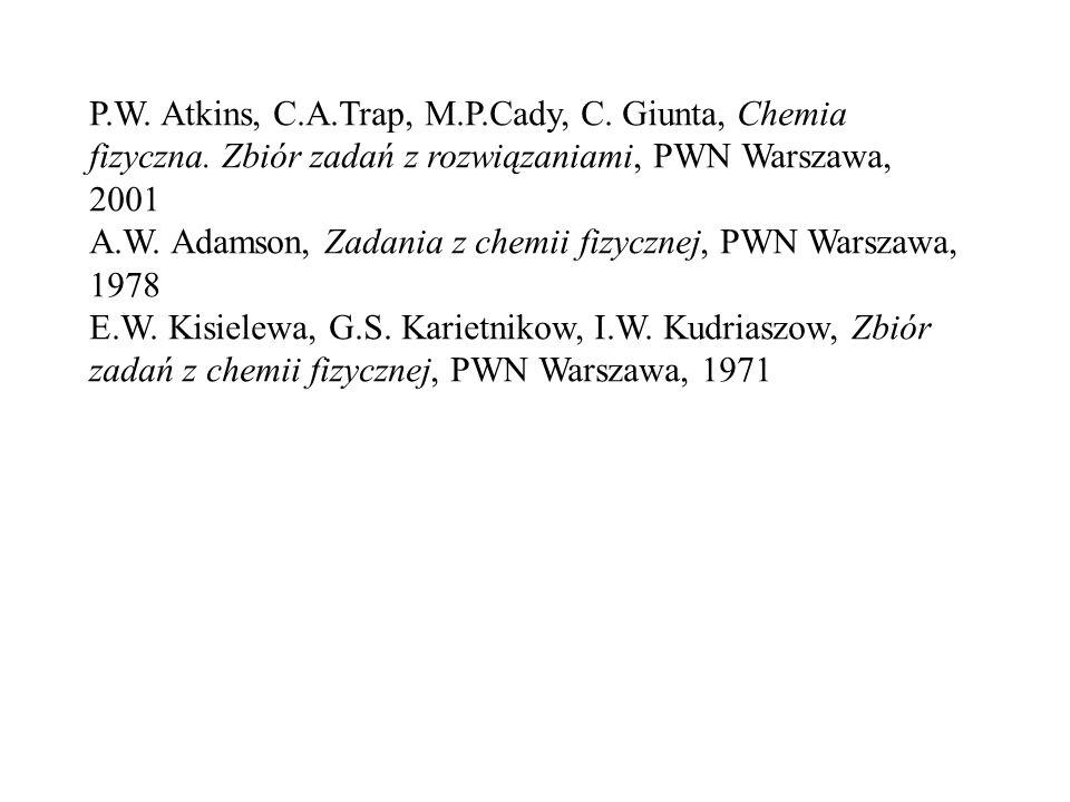 P. W. Atkins, C. A. Trap, M. P. Cady, C. Giunta, Chemia fizyczna