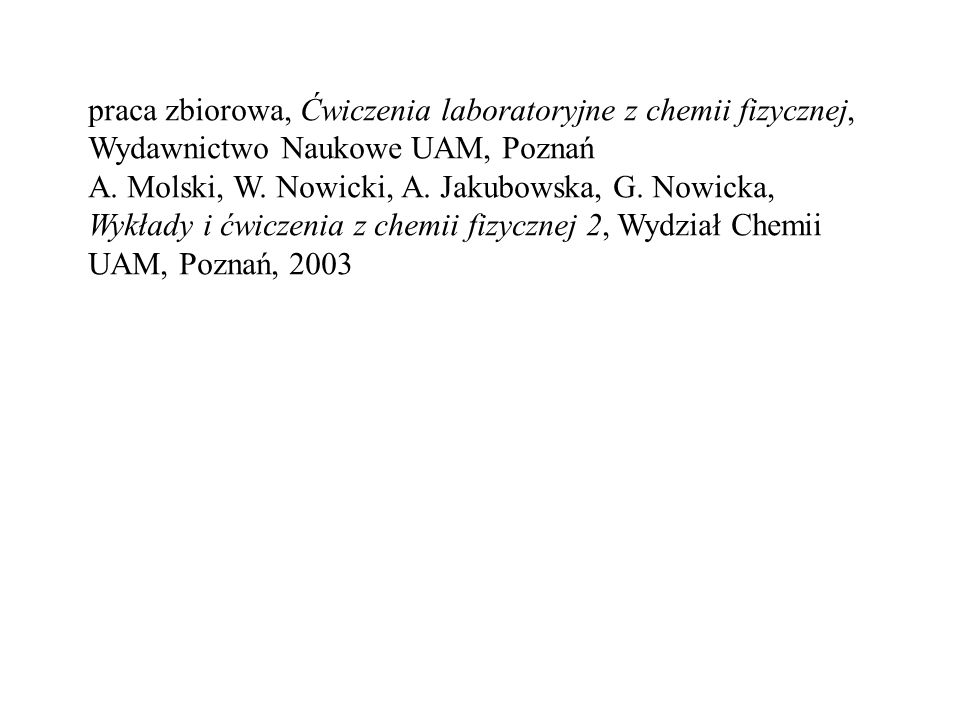 praca zbiorowa, Ćwiczenia laboratoryjne z chemii fizycznej, Wydawnictwo Naukowe UAM, Poznań