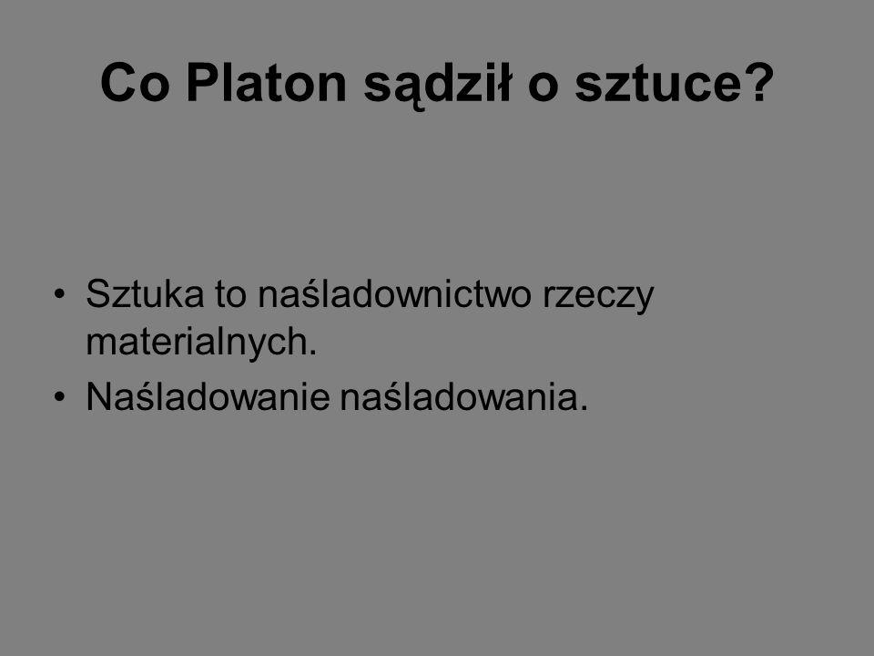 Co Platon sądził o sztuce