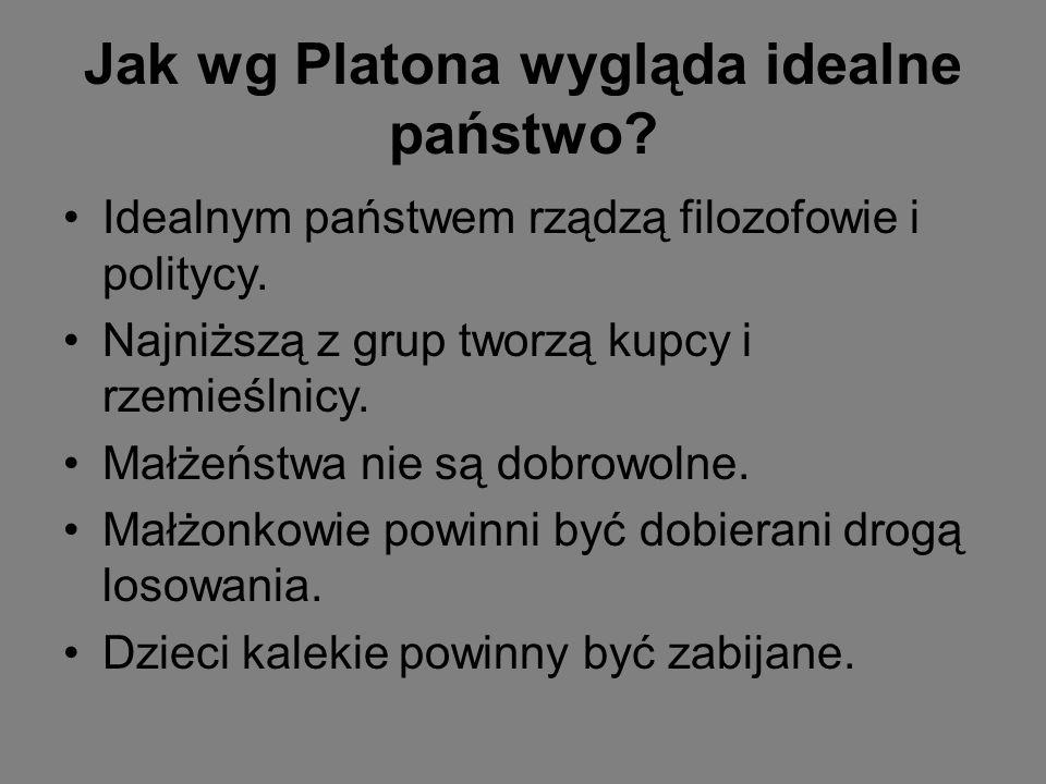 Jak wg Platona wygląda idealne państwo