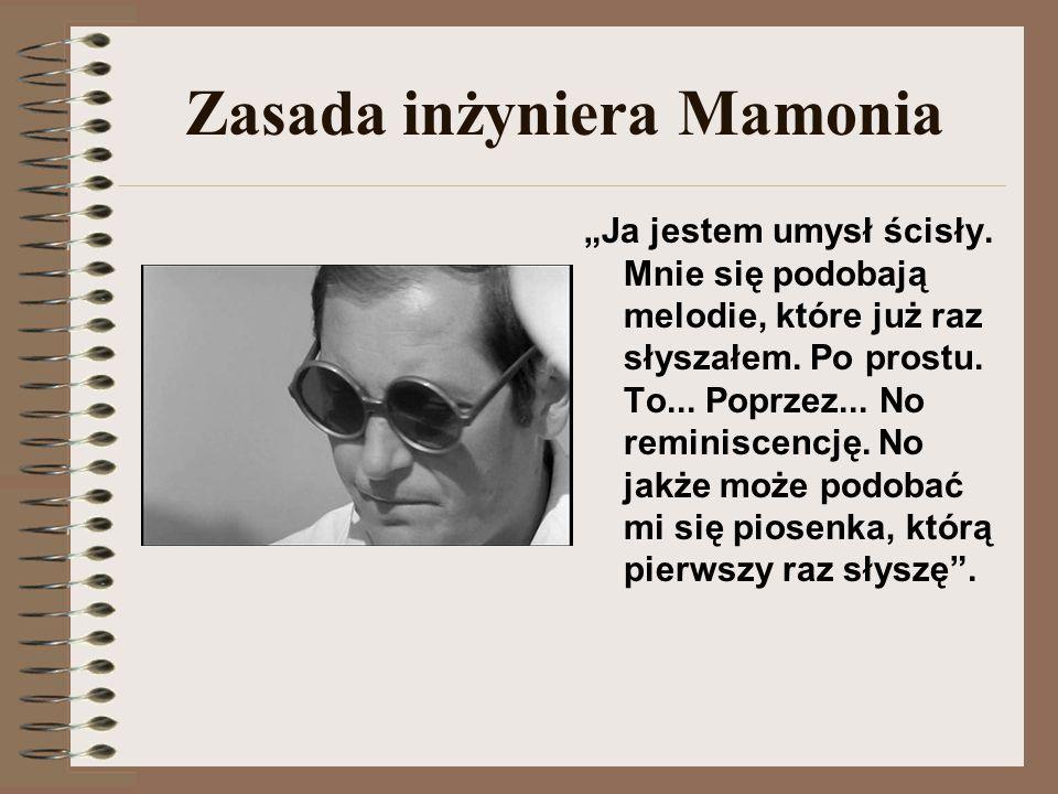 Zasada inżyniera Mamonia