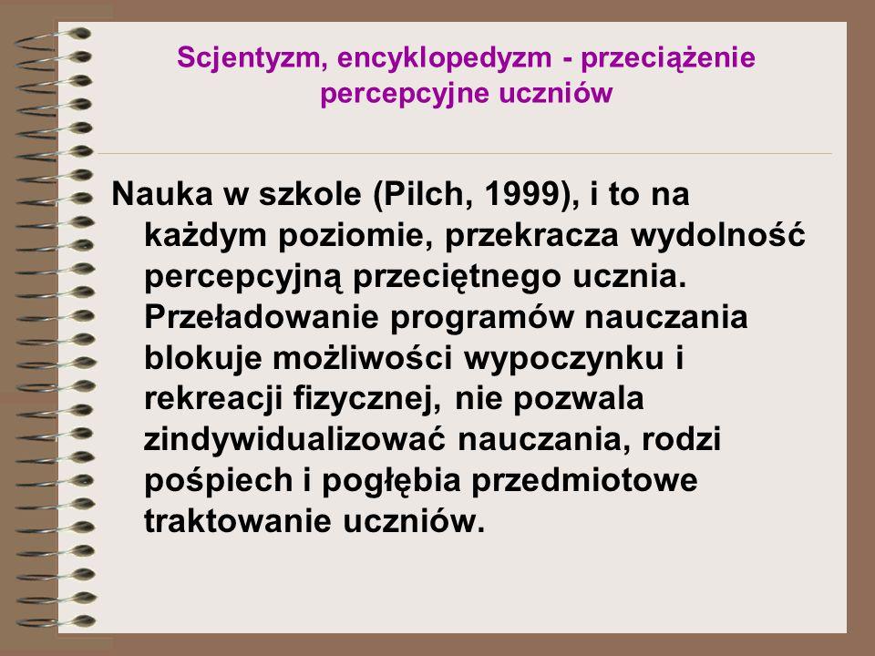 Scjentyzm, encyklopedyzm - przeciążenie percepcyjne uczniów