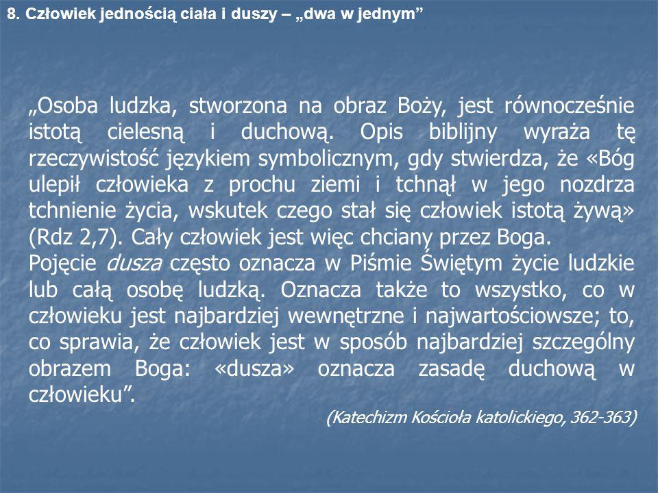 """8. Człowiek jednością ciała i duszy – """"dwa w jednym"""