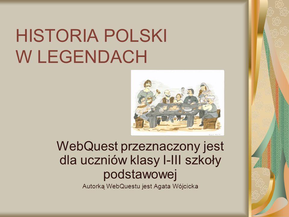 HISTORIA POLSKI W LEGENDACH