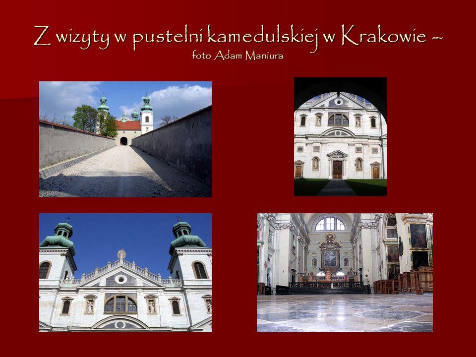 Z wizyty w pustelni kamedulskiej w Krakowie – foto Adam Maniura