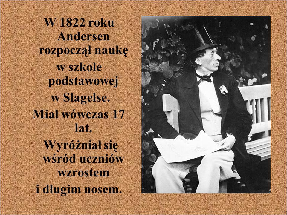 W 1822 roku Andersen rozpoczął naukę
