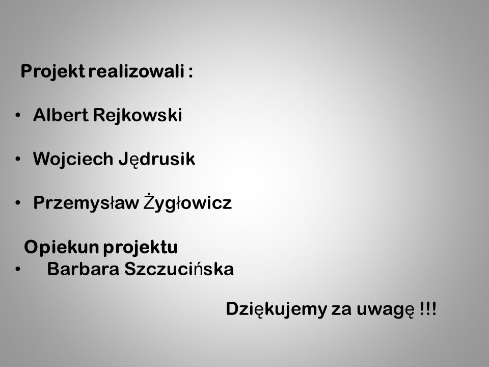 Albert Rejkowski Wojciech Jędrusik Przemysław Żygłowicz