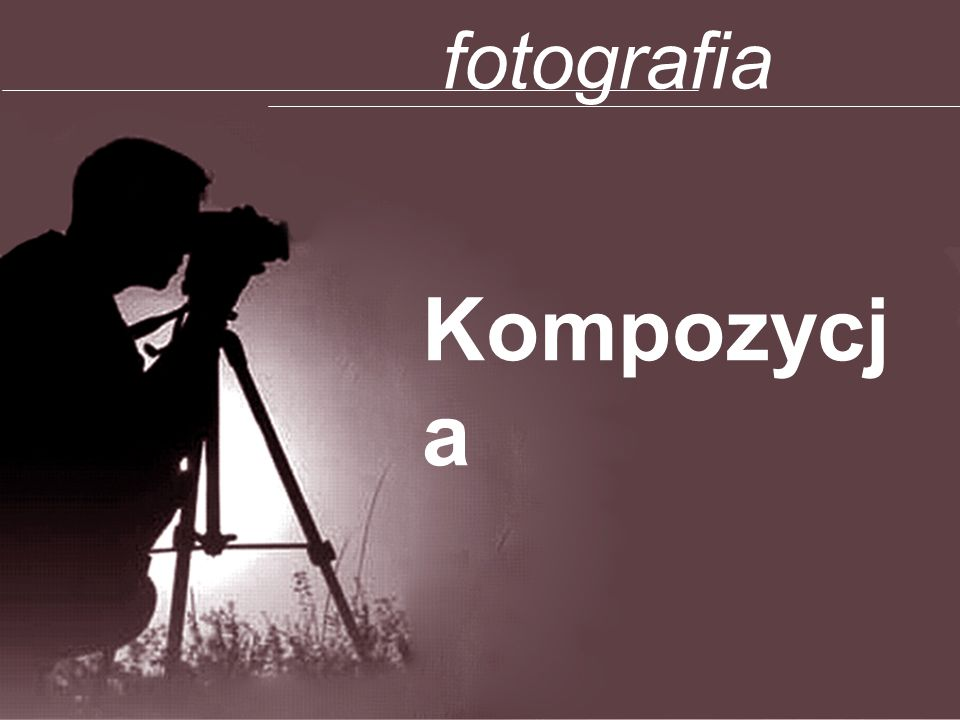 fotografia Kompozycja