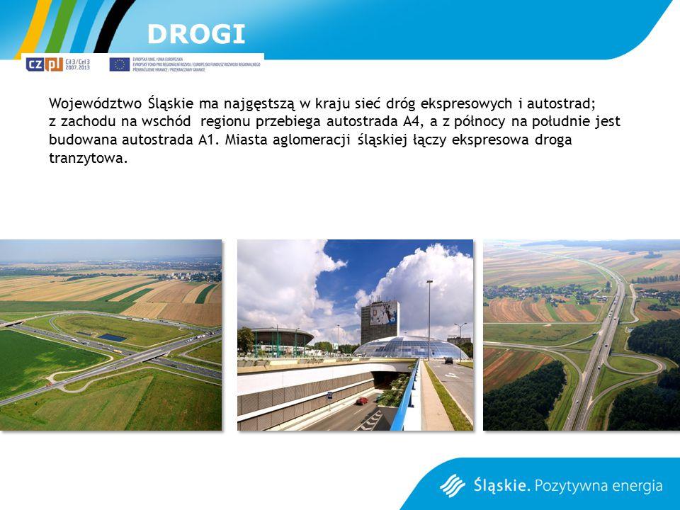 DROGI Województwo Śląskie ma najgęstszą w kraju sieć dróg ekspresowych i autostrad;
