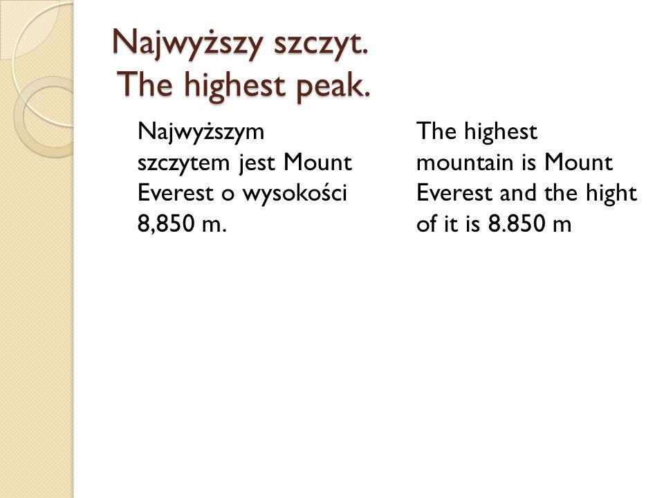 Najwyższy szczyt. The highest peak.