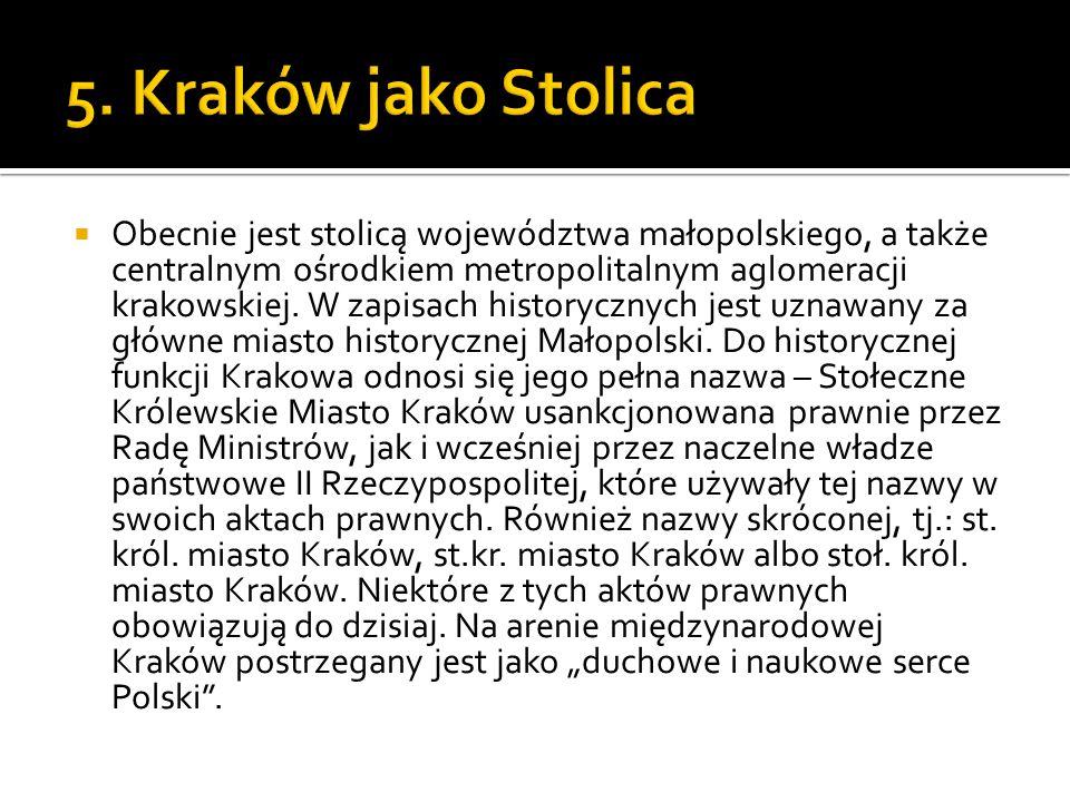 5. Kraków jako Stolica