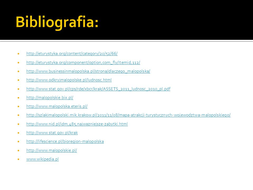 Bibliografia: http://eturystyka.org/content/category/20/52/66/