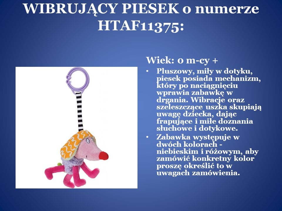 WIBRUJĄCY PIESEK o numerze HTAF11375: