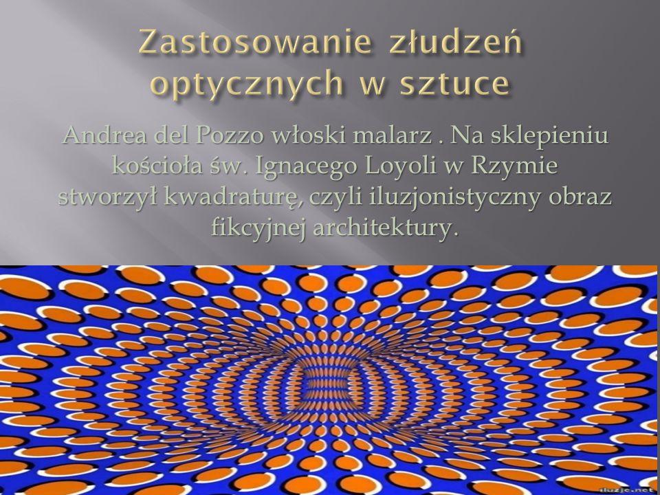 Zastosowanie złudzeń optycznych w sztuce