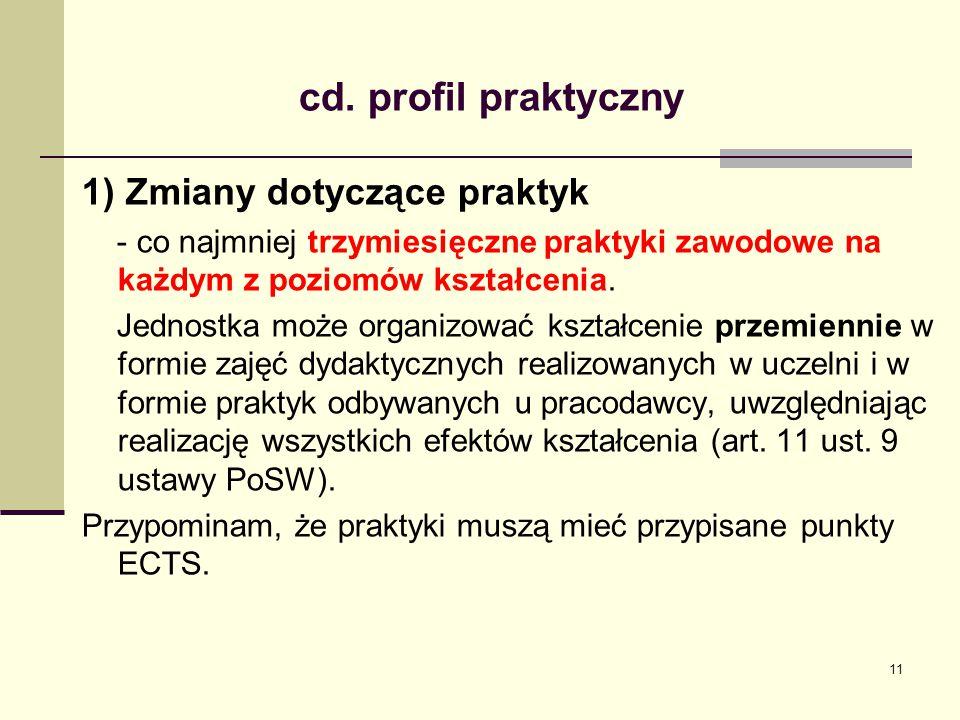 cd. profil praktyczny 1) Zmiany dotyczące praktyk