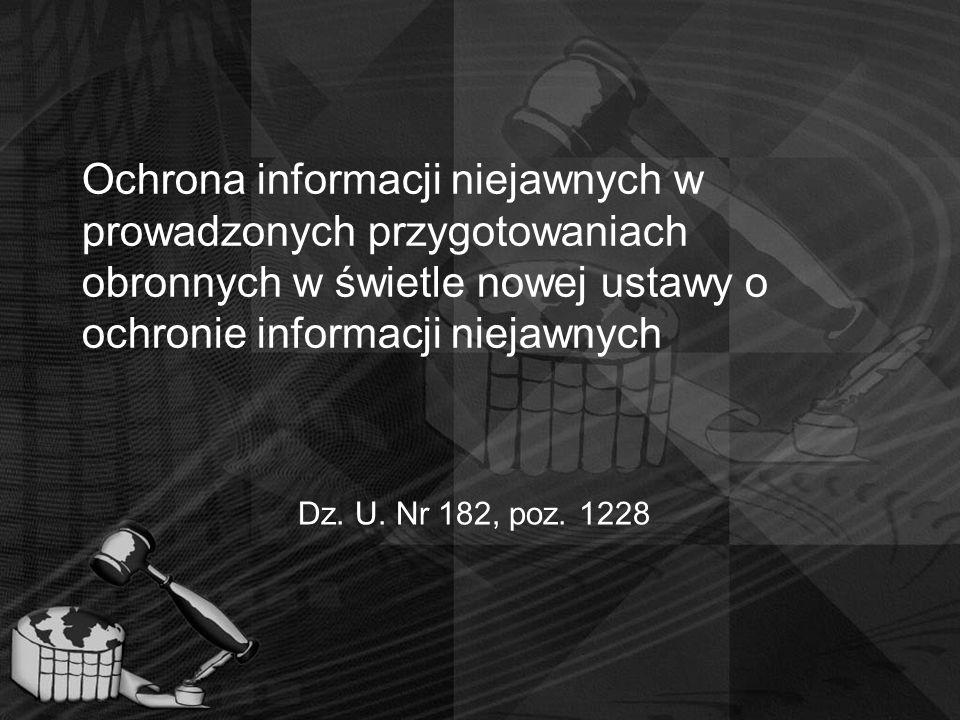 Ochrona informacji niejawnych w prowadzonych przygotowaniach obronnych w świetle nowej ustawy o ochronie informacji niejawnych