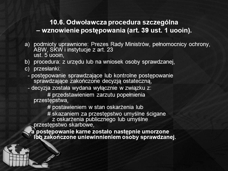 10. 6. Odwoławcza procedura szczególna – wznowienie postępowania (art