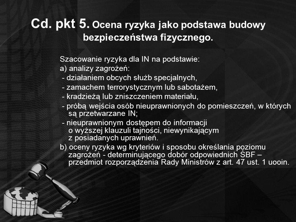 Cd. pkt 5. Ocena ryzyka jako podstawa budowy bezpieczeństwa fizycznego.