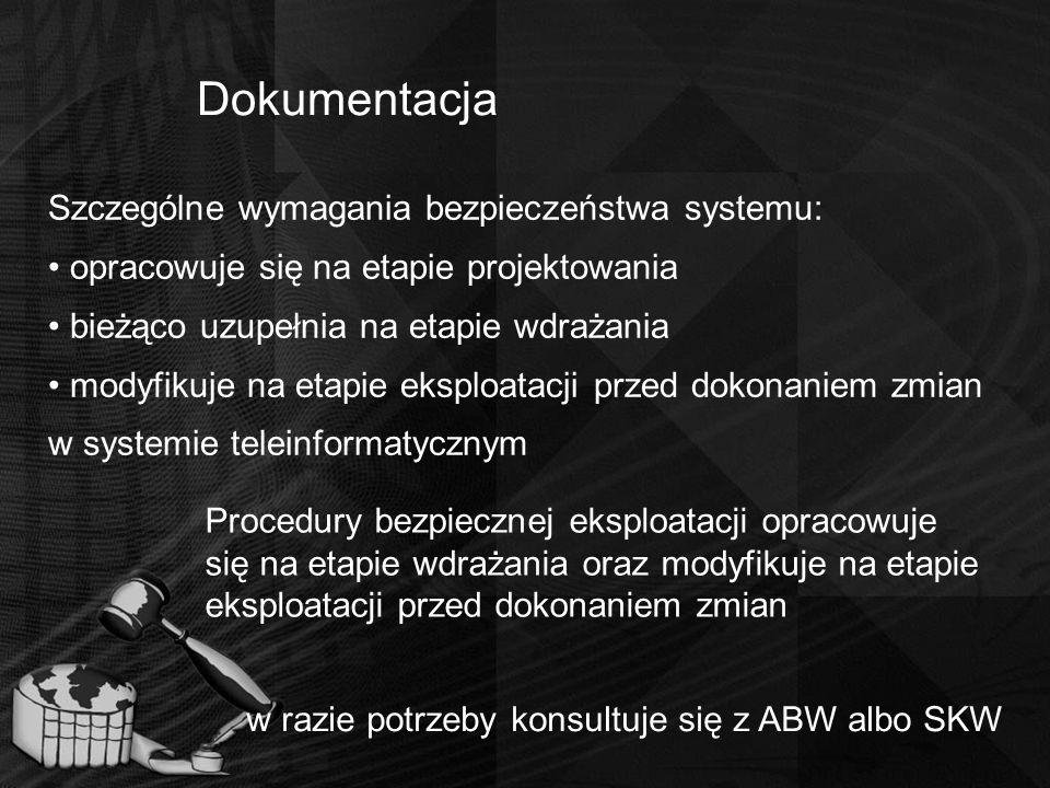 Dokumentacja Szczególne wymagania bezpieczeństwa systemu: