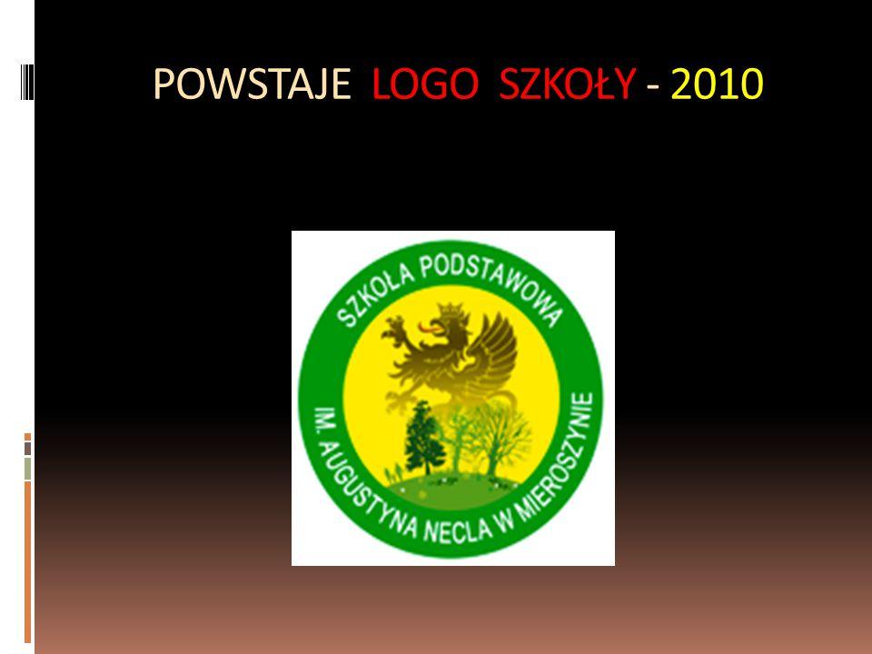POWSTAJE LOGO SZKOŁY - 2010