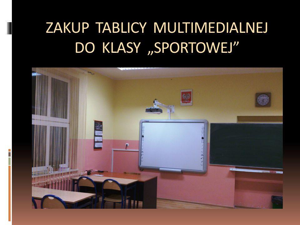 """ZAKUP TABLICY MULTIMEDIALNEJ DO KLASY """"SPORTOWEJ"""