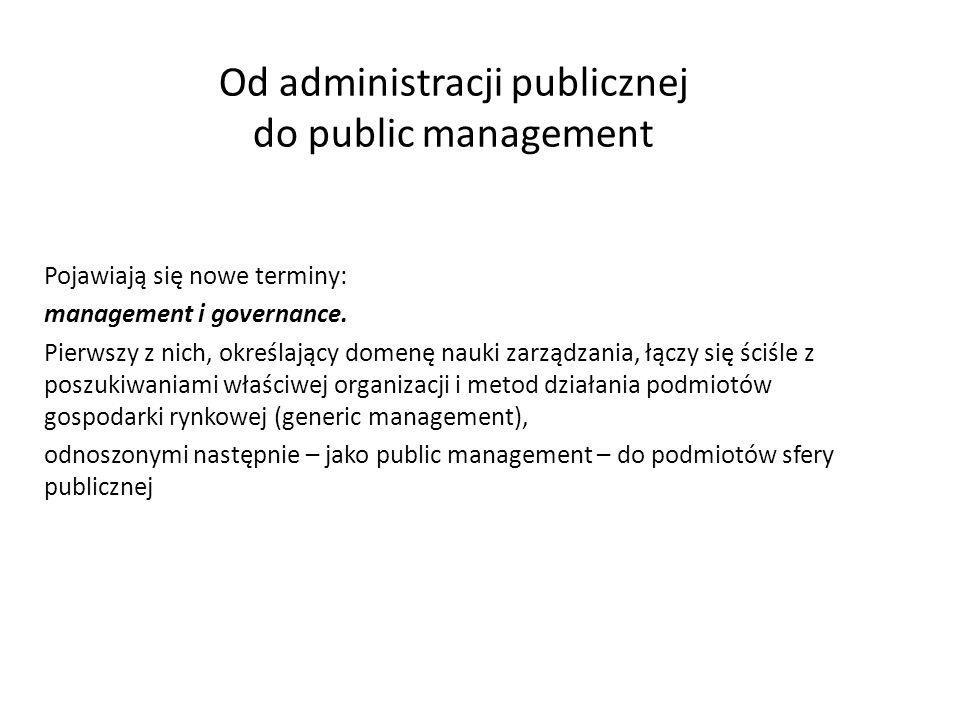 Od administracji publicznej do public management