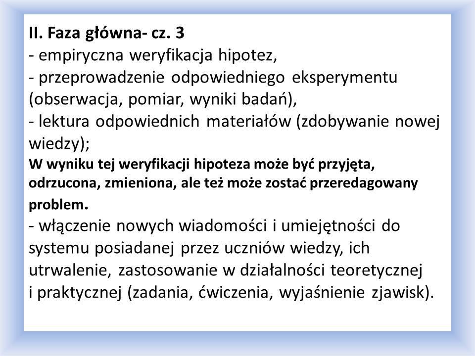 II. Faza główna- cz.