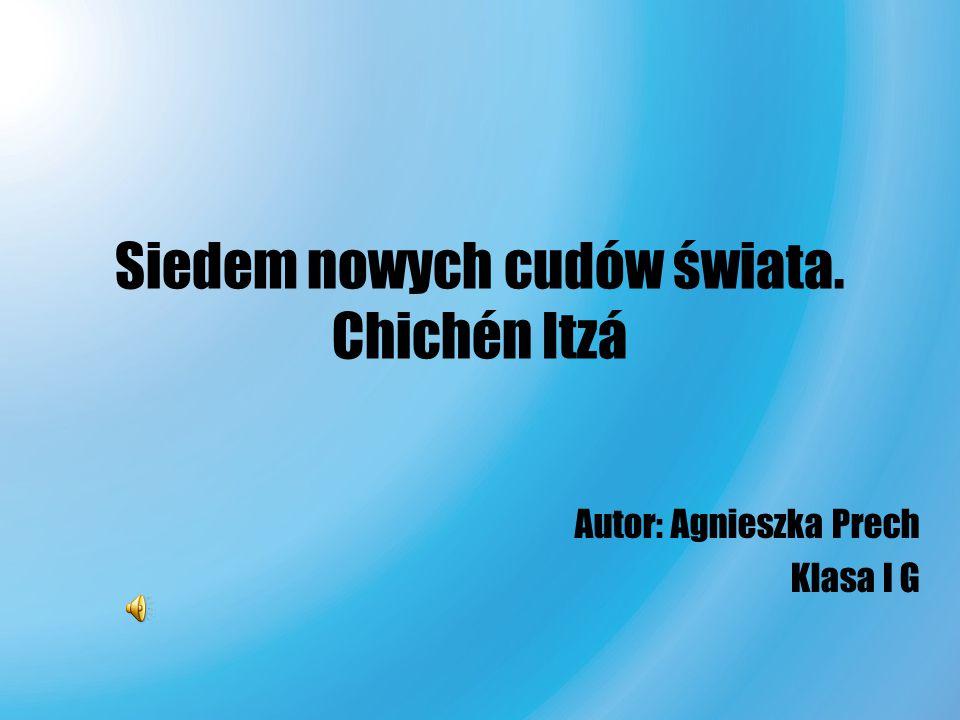Siedem nowych cudów świata. Chichén Itzá