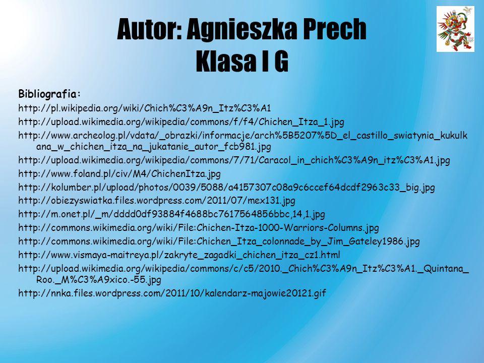 Autor: Agnieszka Prech Klasa I G