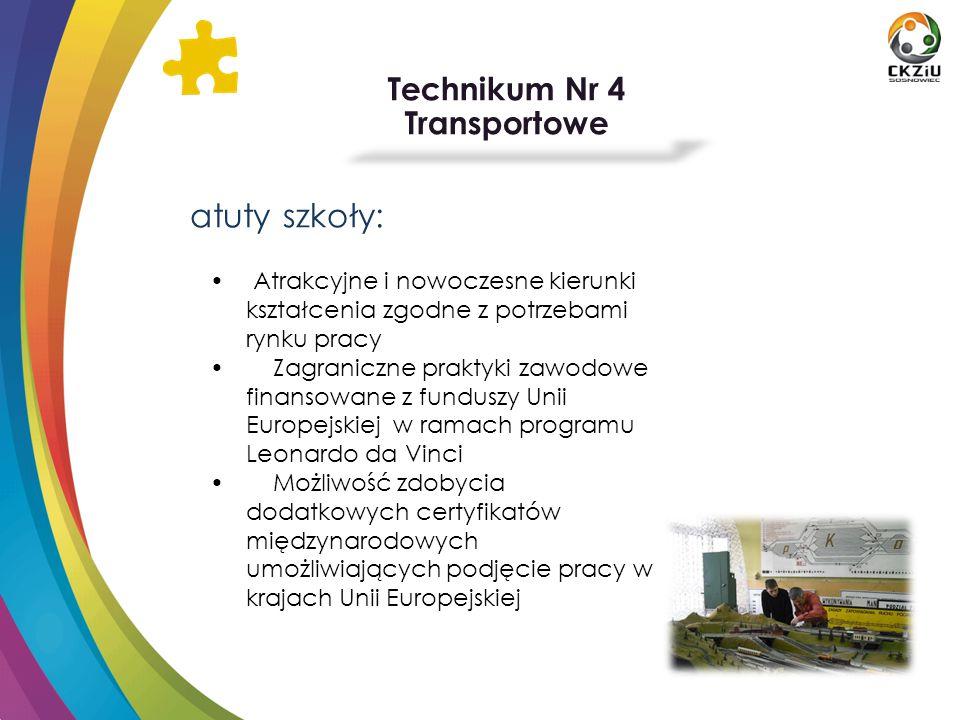 atuty szkoły: Technikum Nr 4 Transportowe