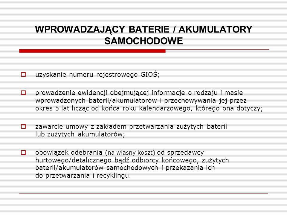 WPROWADZAJĄCY BATERIE / AKUMULATORY SAMOCHODOWE