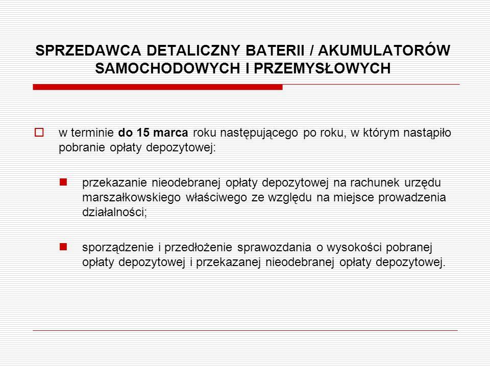 SPRZEDAWCA DETALICZNY BATERII / AKUMULATORÓW SAMOCHODOWYCH I PRZEMYSŁOWYCH