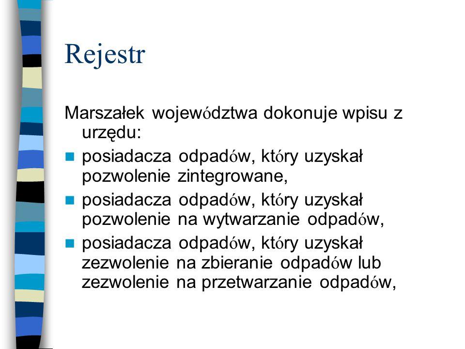 Rejestr Marszałek województwa dokonuje wpisu z urzędu: