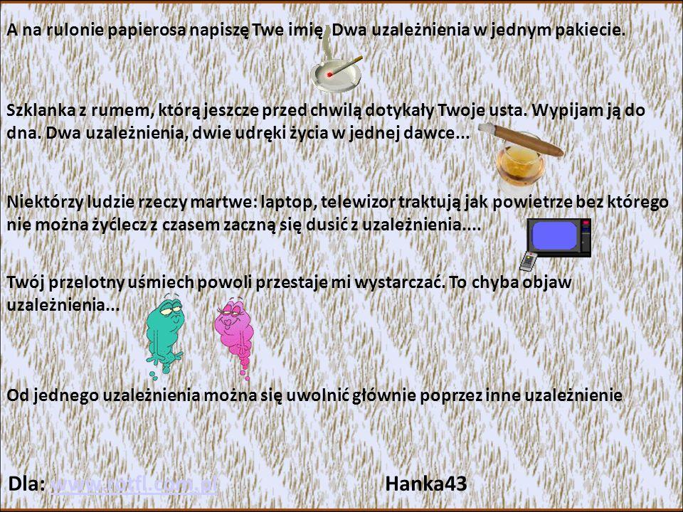Dla: www.rotfl.com.pl Hanka43