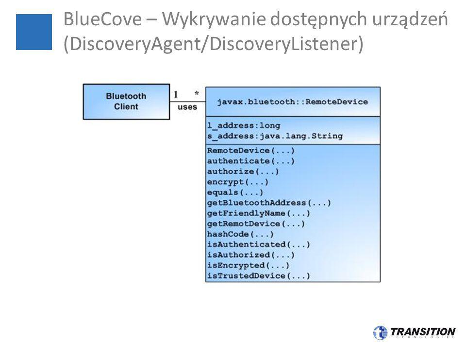 BlueCove – Wykrywanie dostępnych urządzeń (DiscoveryAgent/DiscoveryListener)