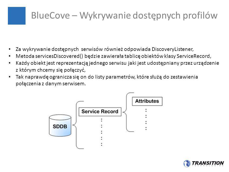 BlueCove – Wykrywanie dostępnych profilów