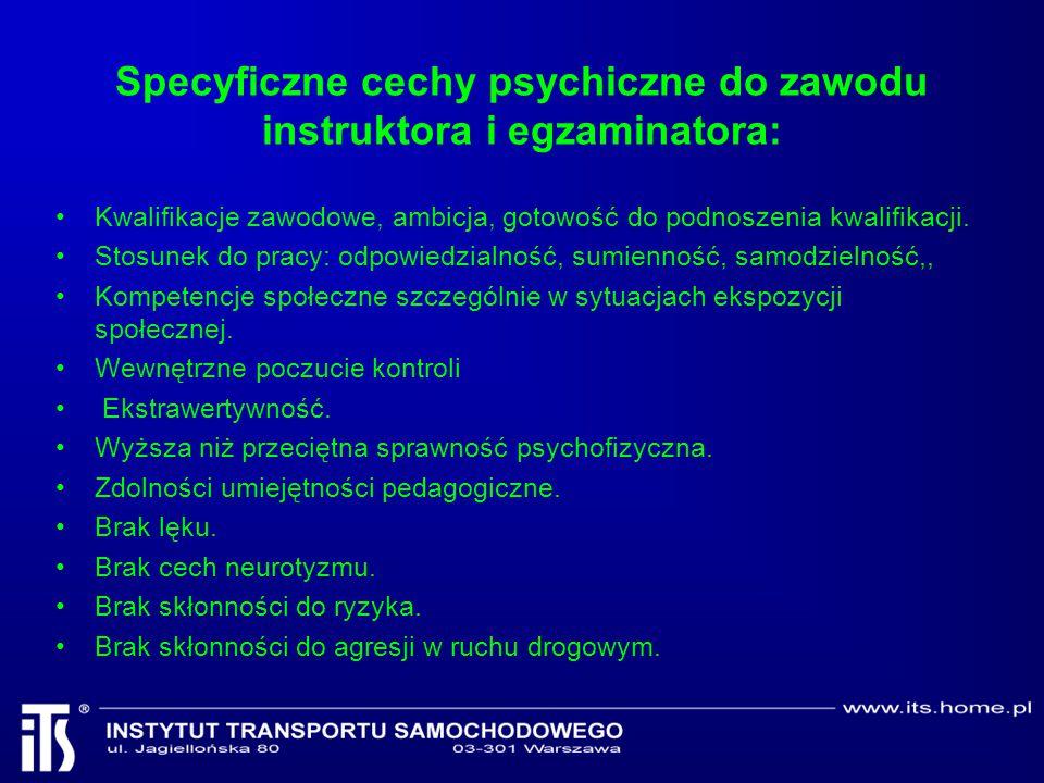 Specyficzne cechy psychiczne do zawodu instruktora i egzaminatora: