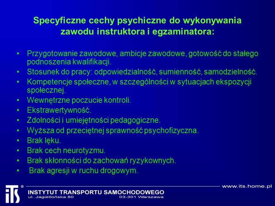 Specyficzne cechy psychiczne do wykonywania zawodu instruktora i egzaminatora: