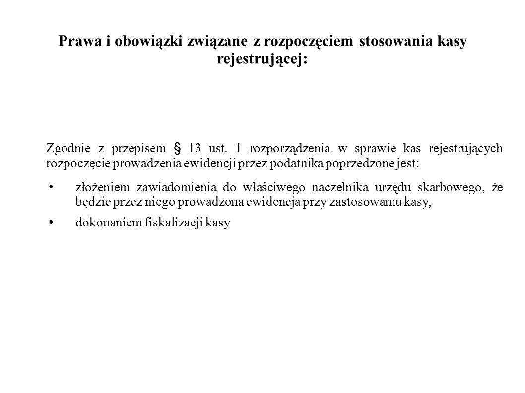 Prawa i obowiązki związane z rozpoczęciem stosowania kasy rejestrującej: