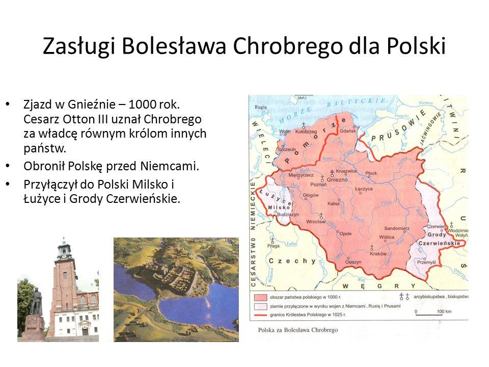 Zasługi Bolesława Chrobrego dla Polski