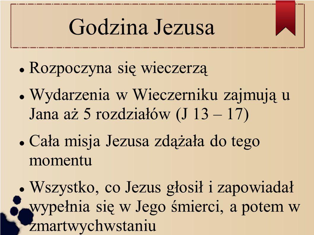 Godzina Jezusa Rozpoczyna się wieczerzą